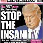 New York Post Turns to Trump 'Stop The Insanity..You Lost'